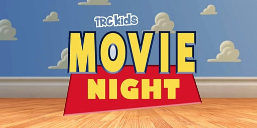 TRC Kids Movie Night