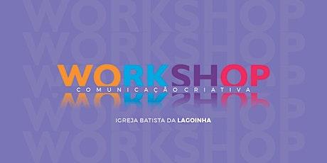 Workshop Comunicação Criativa ingressos