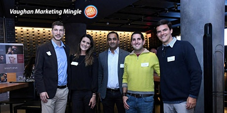 Vaughan Marketing Mingle tickets