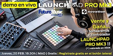 Launchpad Pro Mk3, control extremo MIDI & DAW | Madrid | JV, 20 FEB, 18:30h - gratis entradas