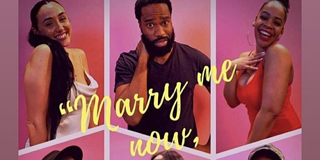 'Marry Me Now, Love Me Later' - The Play tickets