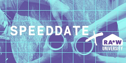 RA*W University: Speeddate 2020