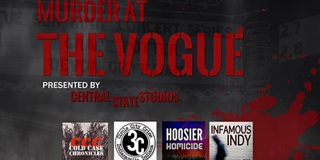Murder at The Vogue: An Afternoon of True Crime tickets