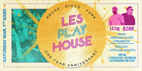 Les Play House ~ 1 Year Anniversary Experience tickets
