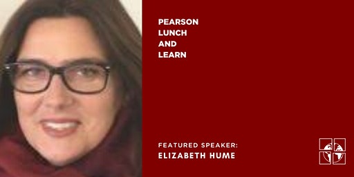 Lunch and Learn with Elizabeth Hume