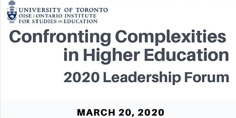 2020 Leadership Forum: Confronting Complexities in Higher Education tickets