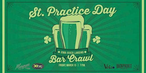 St. Practice Day Bar Crawl In the Iowa River Landing