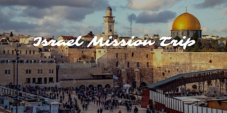 Israel Mission Trip tickets