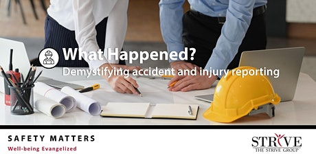 What Happened? Demystifying accident and injury reporting tickets