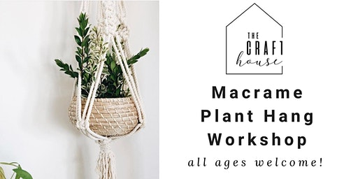 Macrame Plant Hang Workshop at The Craft House Temecula