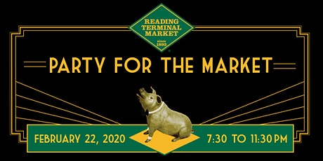 Party for the Market - Reading Terminal Market tickets