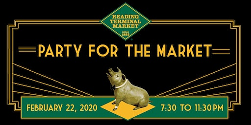 Party for the Market - Reading Terminal Market