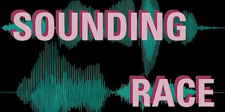 Sounding Race Symposium tickets
