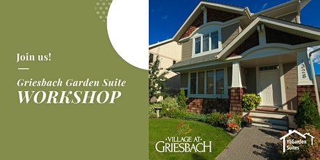Griesbach Garden Suite Workshop tickets