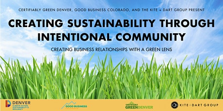 Creating Sustainability Through Intentional Community tickets