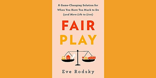 "Better Together Book Club: ""Fair Play"" by Eve Rodsky"