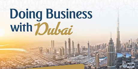 Doing Business with Dubai tickets