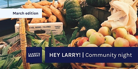 Hey Larry! | Shop, Eat & Meet (March Edition) tickets