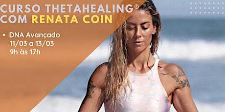 Curso ThetaHealing® DNA Avançado ingressos