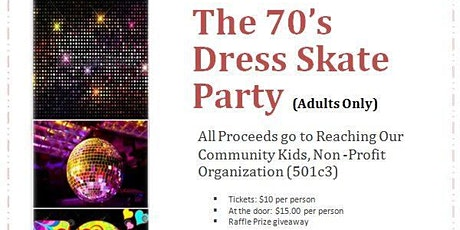 The 70' Dress Skate Party tickets