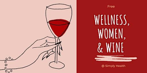 Wellness, Women, & Wine