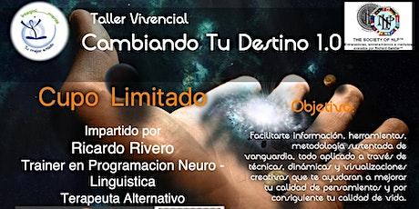 Cambiando Tu Destino 1.0 tickets