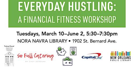 Everyday Hustling: Financial Fitness Workshop tickets
