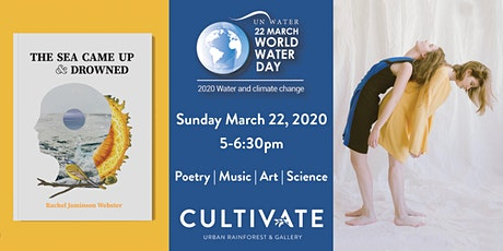 UN's World Water Day Celebration: Poetry, Music, Art, & Science tickets