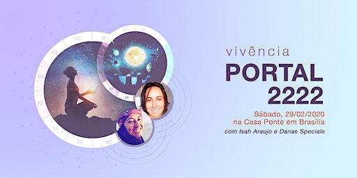 Vivência Portal 2222 com Isah Araujo e Danae Speciale