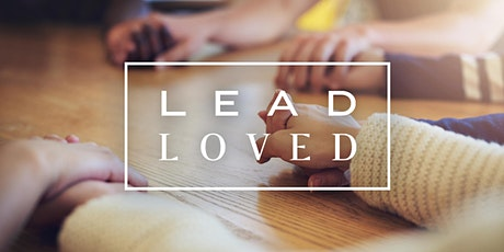 Lead Loved 2020 Kickoff! tickets