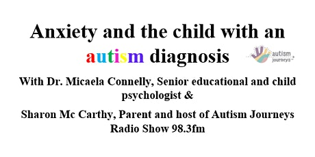 Anxiety and the child with an autism diagnosis tickets