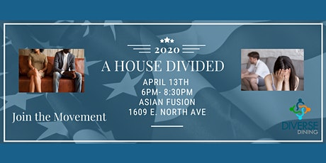 *** POSTPONED** Diverse Dining  - A House Divided tickets