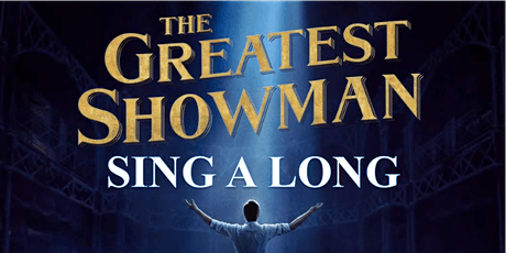 The Greatest Showman Singalong! tickets