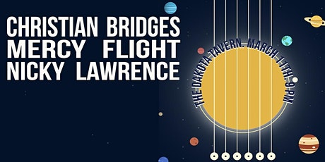 Christian Bridges, Mercy Flight and Nicky Lawrence tickets
