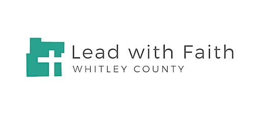 Lead with Faith Whitley Co. March Prayer Gathering