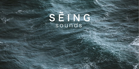 SĒING Sounds | Sound Meditation with Gongs tickets