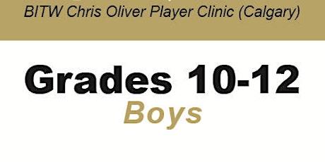 BITW Chris Oliver Player Clinic Grades 10-12 Boys - CALGARY tickets