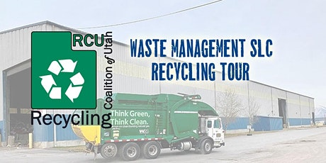 RCU's - Waste Management Salt Lake City Recycling Center Tour tickets