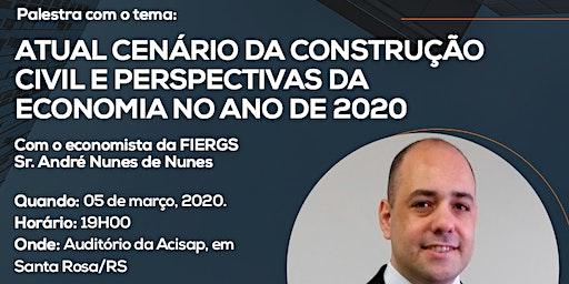 CENÁRIOS DA CONSTRUÇÃO CIVIL E PERSPECTIVAS DA ECONOMIA NO ANO DE 2020