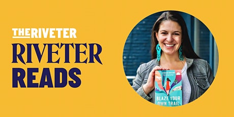 Riveter Reads: Blaze Your Own Trail - PDX tickets