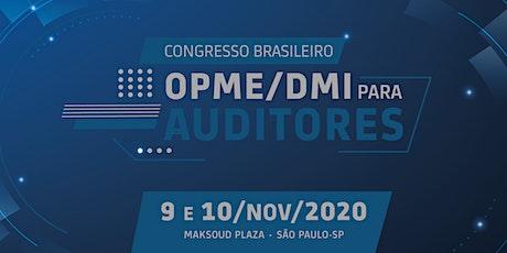 Congresso Brasileiro OPME/DMI para auditores bilhetes