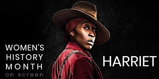 Women's History Month on Screen: Harriet