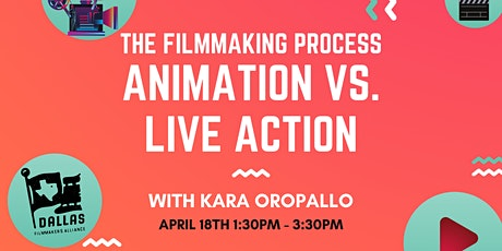 The Filmmaking Process: Animation vs. Live Action tickets