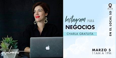 "Charla ""Instagram Para  Negocios"" boletos"