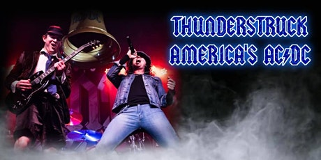 Thunderstruck: America's AC/DC Tribute Band tickets