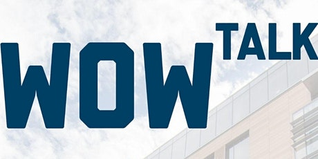 WOW TALK 17 - Research Talk Series in the Sciences tickets