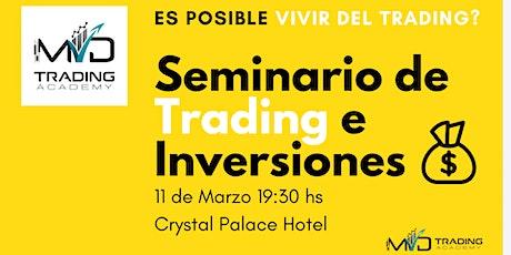 Seminario ''Cómo ganar dinero con el Trading, es posible realmente?''  entradas