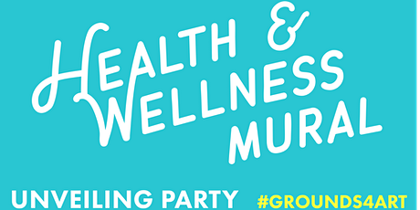 Grounds4Art@HCC Health & Wellness Mural Unveiling Party tickets