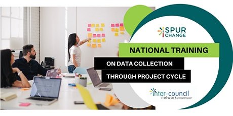 Spur Change National Training on Data Collection through Project Cycle tickets