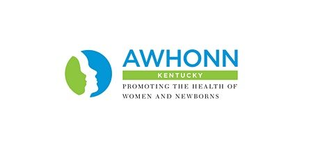 Kentucky AWHONN Fall Symposium Featuring Lisa Miller and Becky Cypher tickets